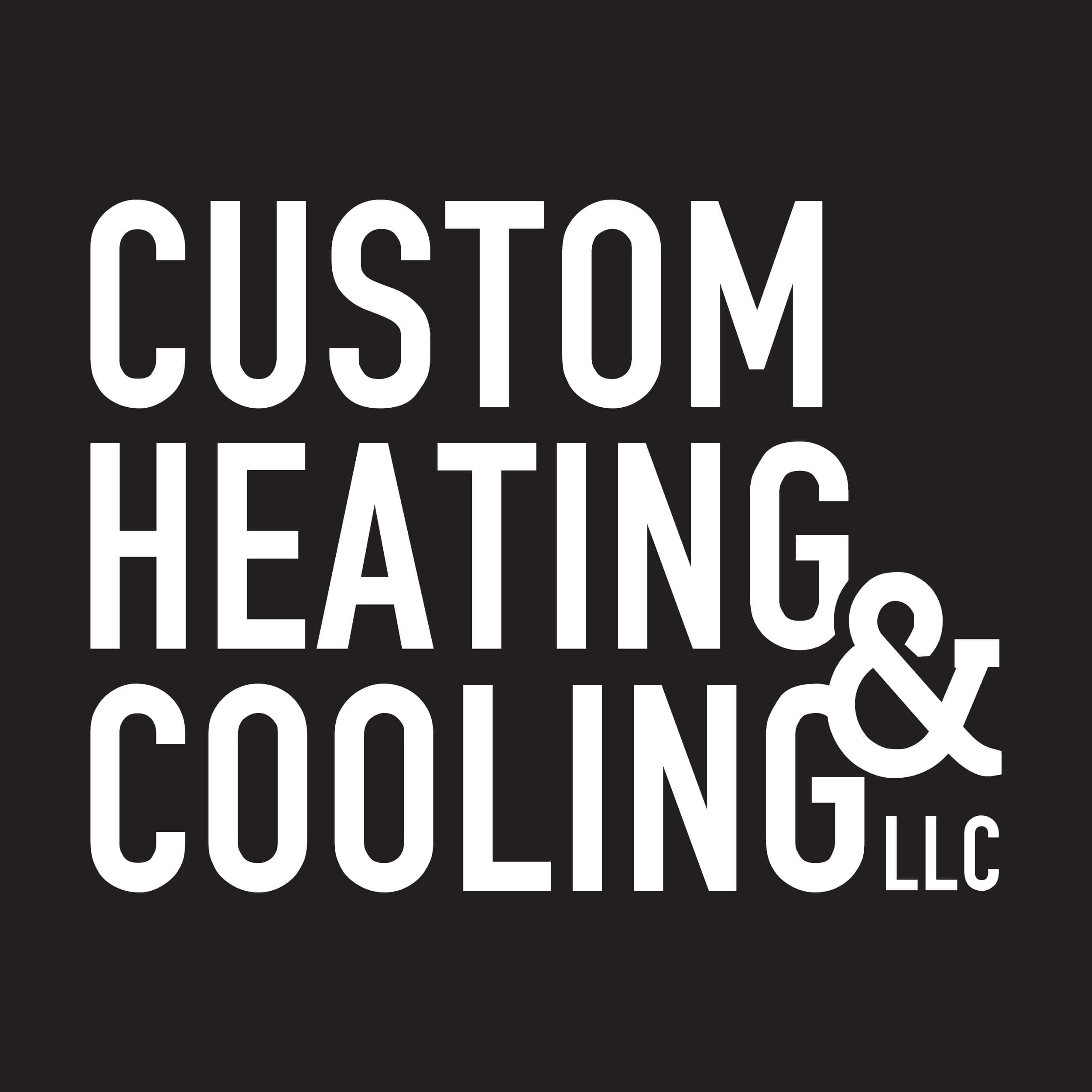 Custom Heating and Cooling LLC